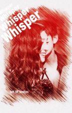 Vfany whisper by isnt_tiff_lovelyxx