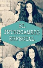 EL INTERCAMBIO ESPECIAL (3 TEMPORADA) by LaurenMitchJauregui