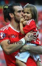 Tutto per caso \\ Gareth Bale by giulia9castellazzi