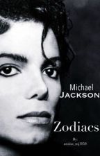 Michael Jackson Zodiacs (with a story line) by amina_mj1958