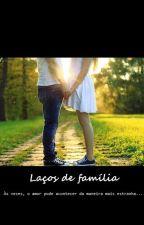 Laços de família by beautyqueen_frommars