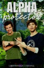 Alpha Protector [Larry Stylinson] AU  by LarryMandaAllTheLove