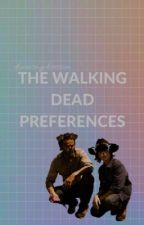 The Walking Dead Preferences by dixonismyobsession