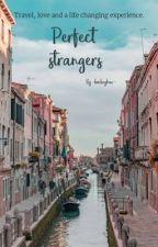 Perfect strangers •N.H. & B.P.• ✔ by -hockeybae-