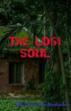 The Lost Soul by JelsyHeckenbucker