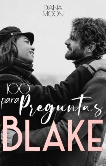 100 Preguntas Para Blake