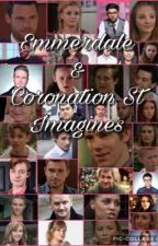 Emmerdale & Coronation St Imagines by honey_mist_auburn