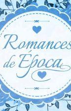 Romances de época 2 by JulhaSilva3