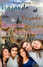 Viajando al pasado con la ¡¡Tercera generación!! by GeminisDraconis