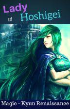 Lady of Hoshigei - Magic Kyun! Renaissance Fanfic by moonlightbuckingham