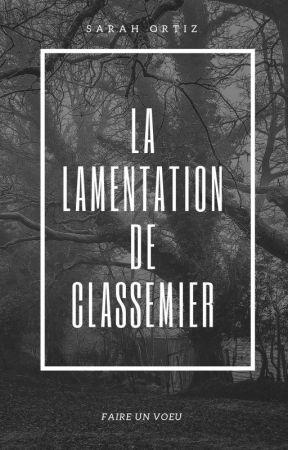 La Lamentation De Classemier  by SarayOrtiz2308