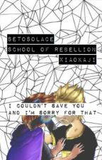 School of Rebellion ; SetoSolace by xiaokaji