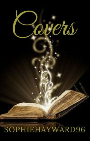 Covers Made By You...The Readers by SophieHayward96