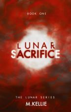 Lunar Sacrifice | Book One by Agora634