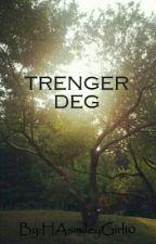 Trenger deg by HAsmileyGirl10