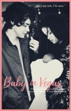 Baby in Vegas [terminée] by BabeMermaid