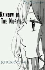 Rainbow Of The Night [Katekyo Hitman Reborn SI Fanfic] by Yurei_san