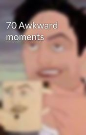 70 Awkward moments by JayJayJay