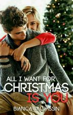 ALL I WANT FOR CHRISTMAS IS YOU by BiancaBaldassin