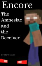 Encore: The Amnesiac and the Deceiver by stormcause