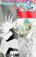 Amor Entre Si | Yaoi (dbz) by Goku-san1