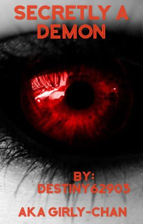 Secretly a Demon by Destiny62903