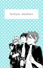 Haikyuu Oneshots  by Gracitree12344