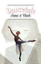 Dancetale (Sans x Frisk) by Ryu_hanari