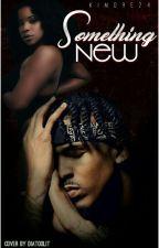 Something New by Kimdre24