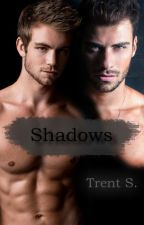 Shadows by TtrentS