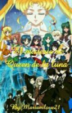 El Misterio de Queen de la Luna<KHR&SM> by MARIAMLOVE21