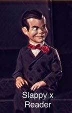 Slappy The Dummy X Reader *ON PAUSE SORRY* by angelinetts