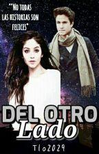 """Del otro Lado """"Lumon"""" by Tlo2029"""