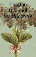 Catatan Di Lauhul Mahfudz Nya by YulanNda