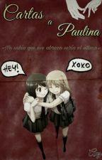 Cartas a Paulina by Happy_DanceXD