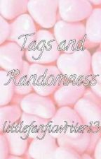 Tags and Randomness by littlefanficwriter13