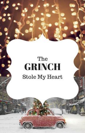 The Grinch Stole My Heart by dogloverhannah