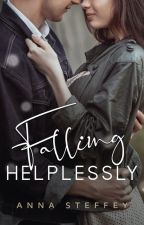 Falling Helplessly [COMPLETED] by annasteffey