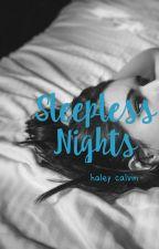 Sleepless Nights by haletales