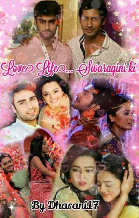 Love Life   Swaragini ki (Completed & Under Editing) - Love