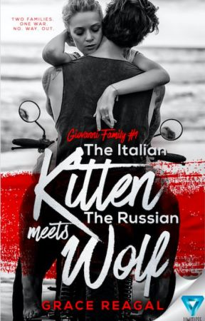The Italian Mafia's Daughter Meets The Russian Mafia's Son by 12amwriting