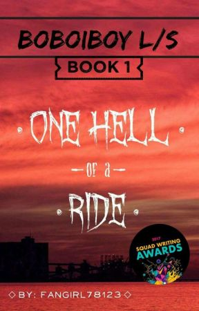 Boboiboy L/S: One Hell of a Ride (BOOK 1) by fangirl78123