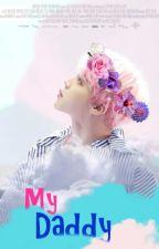 My Daddy🌸 [Yoonmin] by Yukiko8113