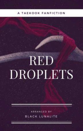 Red Droplets [ Taekook/VKook ] by BlackLunalite