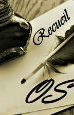 Recueil OS by Capusinne