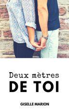 Deux mètres de toi by Giselle_Marion
