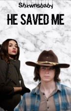 He saved me ft Carl Grimes (voltooid) by shxwnsbaby