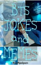 Bts Jokes/Memes #Wattys2017 by NhienMyeeSpears