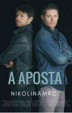 A aposta - Destiel by nikolinamrc