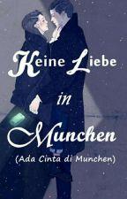 Keine Liebe in München by auliamrwh